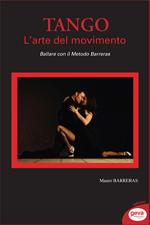 Tango - L'arte del movimento