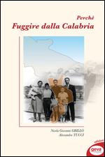 Perché Fuggire dalla Calabria