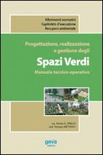 Progettazione, realizzazione e gestione degli Spazi Verdi