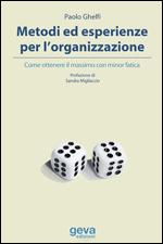 Metodi ed esperienze per l'organizzazione