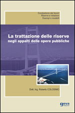 La trattazione delle riserve negli appalti delle opere pubbliche