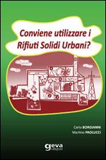 Conviene uilizzare i Rifiuti Solidi Urbani?