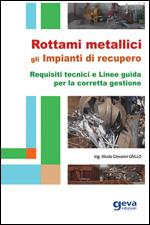 Rottami metallici - Gli impianti di recupero