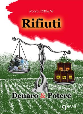 Rifiuti - Denaro & Potere